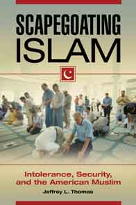 Book titled Scapegoating Islam by Jeffrey L. Thomas