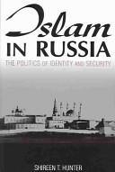 Islam in Russia (M.E. Sharpe)